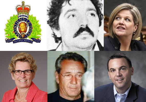 The Gang /  RCMP, Cosimo, Horwath, Wynne, Rizzuto, Hudak