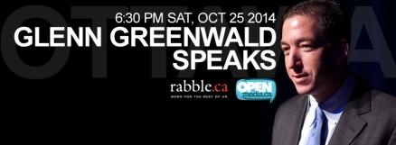Glenn Greenwald speaks rabble and openmedia event