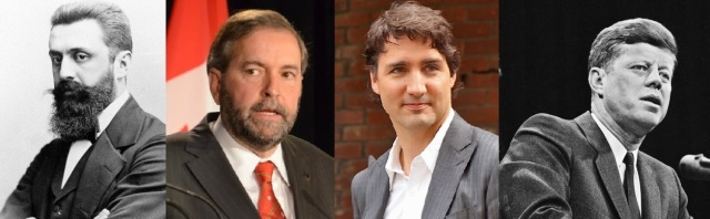 Theodor Herzl and Tom Mulcair and Justin Trudeau and John F. Kennedy